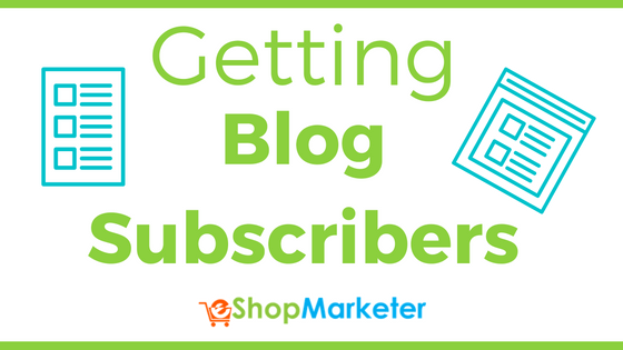 Getting Blog Subscribers